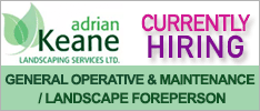 Adrian Keane Landscaping Services Ltd are now Hiring for various positions to join their team in Cork.