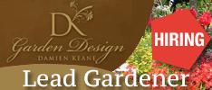 Damien Keane Garden Design are Now Hiring a Lead Gardener