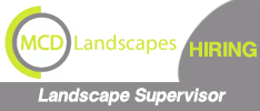 MCD Landscapes are Seeking a Landscape Supervisor