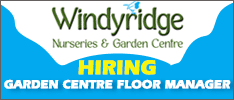 Windyridge Nurseries & Garden Centre are now Hiring a Garden Centre Floor Manager in Dun Laoghaire